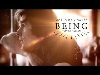 Rodney Mullen: BEING | X Games
