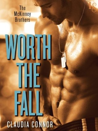 Worth the Fall (The McKinney Brothers #1)