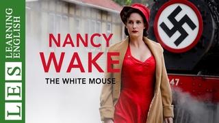 Learn English Through Story ★ Subtitles: Nancy Wake (Level 2 )