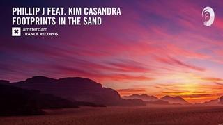Phillip J feat. Kim Casandra - Footprints In The Sand (Extended) Amsterdam Trance