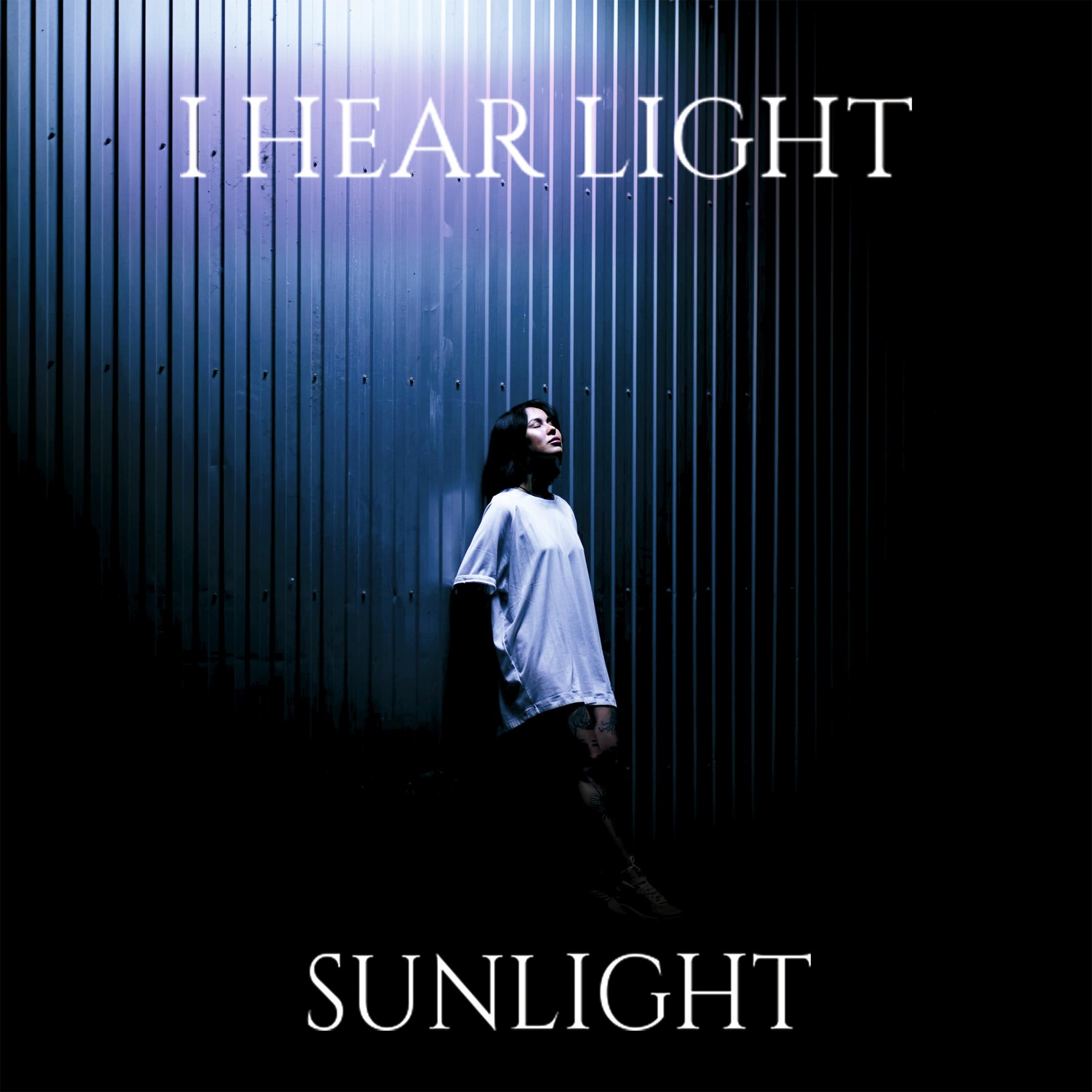 I Hear Light - Sunlight [single] (2020)