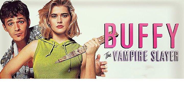 Баффи истребительница вампиров Buffy the Vampire Slayer 1992