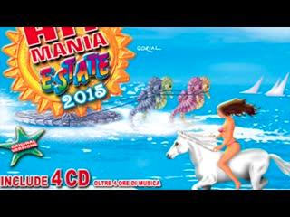 Hit Mania Estate 2015 - Dance Version (Complete CD)