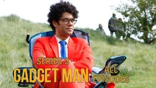 Richard Ayoade's Gadget Man MARATHON: ALL EPISODES - Series 3