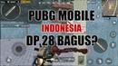 DP 28 Beneran Bagus Gak Sih? - PUBG MOBILE INDONESIA